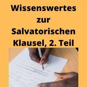 Wissenswertes zur Salvatorischen Klausel, 2. Teil