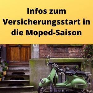 Infos zum Versicherungsstart in die Moped-Saison