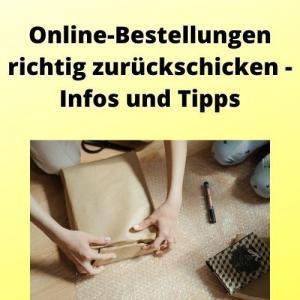 Online-Bestellungen richtig zurückschicken - Infos und Tipps