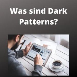 Was sind Dark Patterns